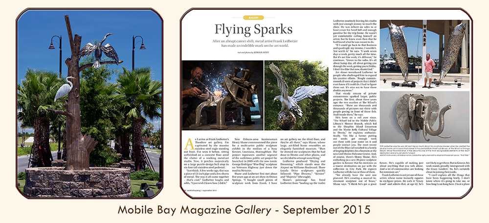 "Thumbnail image linked to Mobile Alabama writer and photographer Adrian Hoff's profile of metal sculptor Frank Ledbetter, ""Flying Sparks,"" Published in PMT Publishing's Mobile Bay magazine (Gallery Department), September 2015."
